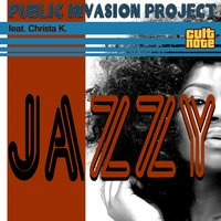 Jazzy — Christa K., Public Invasion Project