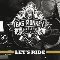 Gas Monkey Garage: Let's Ride — сборник