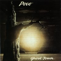 Ghost Town — Poco