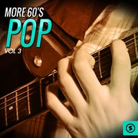 More 60's Pop, Vol. 3 — сборник