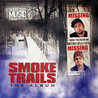 Smoke Trails the Album (Smokedout Music Presents) — Philly & Chuy