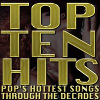 Top Ten Hits: Pop's Hottest Songs Through the Decades — Material Girls