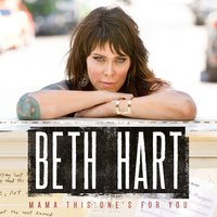 Mama This One's For You — Beth Hart