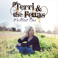 It's About Time — Terri & the Fellas