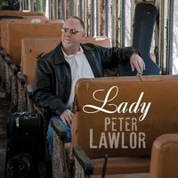 Lady — Peter Lawlor