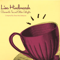 Chamomile Tea and Other Delights — Lisa Hindmarsh