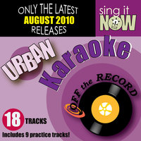 August 2010: Urban Hits (R&B, Hip Hop) — Off the Record Karaoke