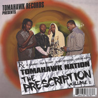 The Prescription Volume 2 — Tomahawk Nation