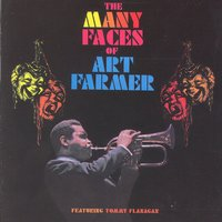 The Many Faces Of Art Farmer — Art Farmer