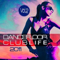 Dancefloor Clublife 2011, Vol. 2 — сборник
