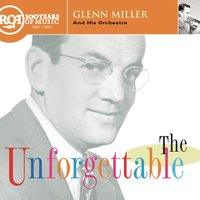 Unforgettable — Glenn Miller