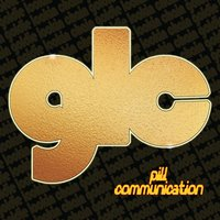 Pill Communication — Goldie Lookin Chain