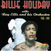 Billie Holiday & Ray Ellis Orchestra — Billie Holiday