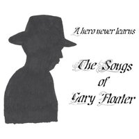 A Hero Never Learns - The Songs of Gary Floater — Gary Floater