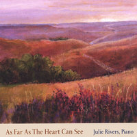 As Far As the Heart Can See — Julie Rivers