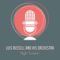 High Tension — Luis Russell and His Orchestra, Джордж Гершвин, Уильям Уолтон
