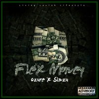 Flex Money (feat. Sinzu) — Sinzu, czure