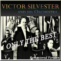 Victor Sylvester and His Orchestra: Only the Best — Ирвинг Берлин, Victor Sylvester and His Orchestra