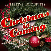 Christmas Is Coming, Vol. 4 (Fifty Festive Fav's) — Gene Autry