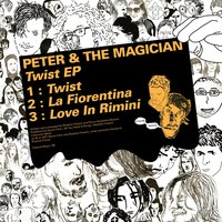 Twist — Peter & The Magician
