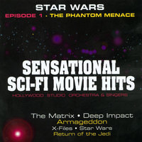 Sensational Sci-Fi Movie Hits — Hollywood Studio Orchestra, Hollywood Studio Orchestra and Singers, Hollywood Studio Singers