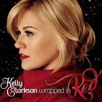 Wrapped In Red — Kelly Clarkson