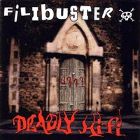 Deadly HiFi — Filibuster