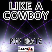 Like a Cowboy - Tribute to Randy Houser — Pop beatz