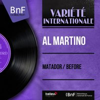 Matador / Before — Al Martino, Roland Shaw & His Orchestra
