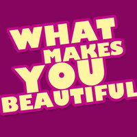 What Makes You Beautiful - Single — Hit Masters