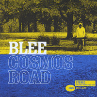 Cosmos Road — Blee