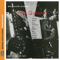 The Quintet: Jazz At Massey Hall — Max Roach, Charlie Parker, Dizzy Gillespie, Charles Mingus, Bud Powell, The Quintet