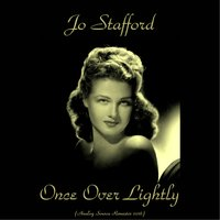 Once over Lightly — Jo Stafford