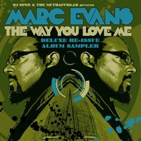 The Way You Love Me - Deluxe Re-Issue Album Sampler — Marc Evans