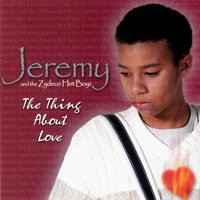 The Thing About Love — Jeremy Fruge