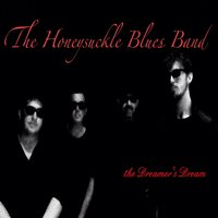 The Dreamers Dream — The Honeysuckle Blues Band