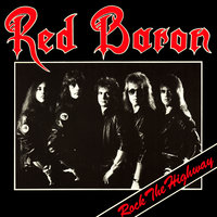 Rock The Highway — Red Baron