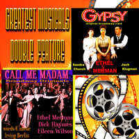 Greatest Musicals Double Feature - Call Me Madam & Gypsy — Ethel Merman