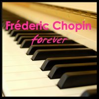 Frederic Chopin Forever — сборник