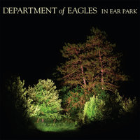 In Ear Park — Department Of Eagles