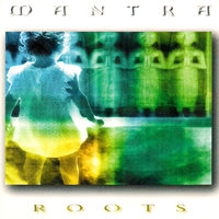 Roots — Mantra