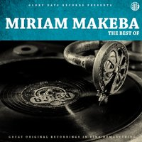 The Best Of — Miriam Makeba