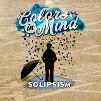 Solipsism — Colors in Mind
