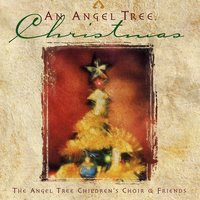 An Angel Tree Christmas — The Children