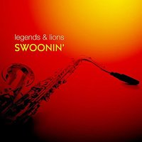 Legends & Lions: Swoonin' — сборник