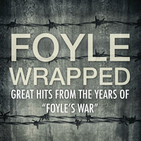"Foyle Wrapped - Great Hits from the Years of ""Foyle's War"" — Dick Haymes"