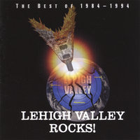 Lehigh Valley Rocks! The Best of 1984-1994 — сборник