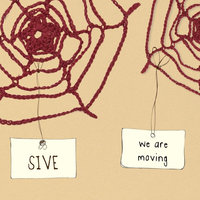 We Are Moving — Sive