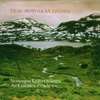 Music from The Mountains * Peer Gynt Suites Grieg & Saeverud — Norwegian Radio Orchestra and Rasilainen, Ari (Conductor)