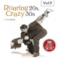 Roaring 20s, Crazy 30s, Vol. 9 — сборник
